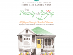 Spring 2018 Houston Heights Home Tour